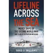 Lifeline Across the Sea by David Williams