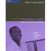 Microsoft (R) Office Publisher 2007 by Gary B. Shelly