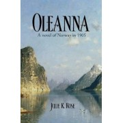 Oleanna by Julie K Rose