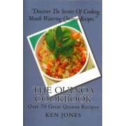 The Quinoa Cookbook by Ken Jones
