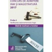 Concurs de admitere INM si Magistratura 2017. Proba 2 Verificarea rationamentului logic - Mihai-Valentin Cernea
