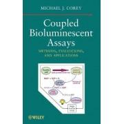 Coupled Bioluminescent Assays by Michael J. Corey