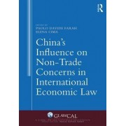 China's Influence on Non Trade Concerns in International Economic Law by Paolo Davide Farah