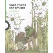 Sapo y Sepo Son Amigos (Frog and Toad Are Friends) by Arnold Lobel