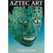 Aztec Art by Esther Pasztory