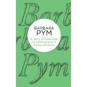 A Very Private Eye by Barbara Pym
