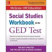 McGraw-Hill Education Social Studies Workbook for the GED Test by McGraw-Hill Education