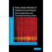 Many-Body Methods in Chemistry and Physics by Isaiah Shavitt
