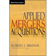 Applied Mergers and Acquisitions by Robert F. Bruner