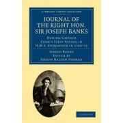 Journal of the Right Hon. Sir Joseph Banks Bart., K.B., P.R.S. by Sir Joseph Banks