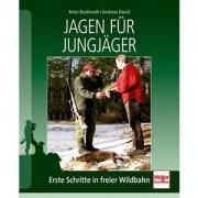 Müller Rüschlikon Jagen für Jungjäger - Erste Schritte in freier Wildbahn