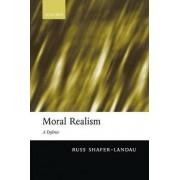 Moral Realism by Russ Shafer-Landau