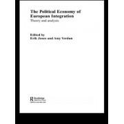 The Political Economy of European Integration by Eric Jones