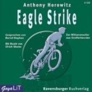 Alex Rider 04. Eagle Strike by Anthony Horowitz