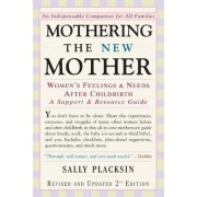Mothering the New Mother by Sally Placksin