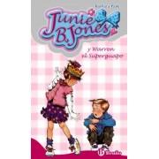 Junie B. Jones y Warren el superguapo/ Junie B. Warren Jones and the Super Handsome by Barbara Park