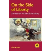 On the Side of Liberty by Alan Ruston