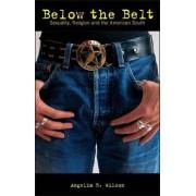 Below the Belt by Angelia R. Wilson