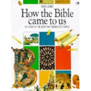 How the Bible Came to Us by Meryl Doney