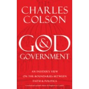 God & Government: An Insider's View on the Boundaries Between Faith & Politics