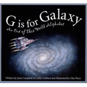 G Is for Galaxy by Janis Campbell