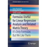 Formulas Useful for Linear Regression Analysis and Related Matrix Theory by Simo Puntanen