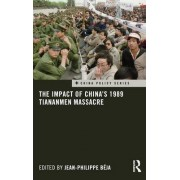 The Impact of China's 1989 Tiananmen Massacre by Jean-Philippe Beja