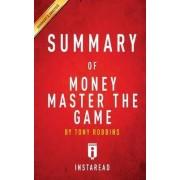 Summary of Money Master the Game by Instaread Summaries