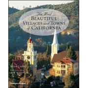 The Most Beautiful Villages and Towns of California by Joan Tapper