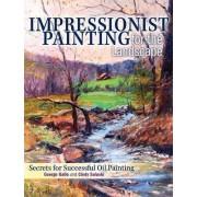 Impressionist Painting for the Landscape by Cindy Salaski