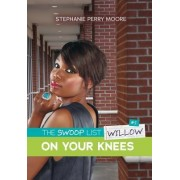 #2 on Your Knees by Stephanie Perry Moore