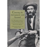 Canoeing the Adirondacks with Nessmuk by George Washington Sears