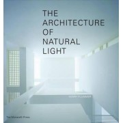 The Architecture of Natural Light by Professor Henry Plummer