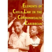 Elements of Child Law in the Commonwealth Caribbean by Zanifa McDowell