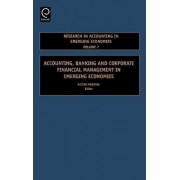 Accounting, Banking and Corporate Financial Management in Emerging Economies by Victor Murinde