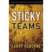 Sticky Teams by Larry Osborne