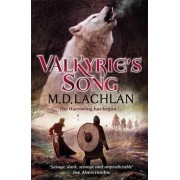 Valkyrie's Song by M.D. Lachlan