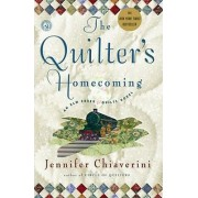 The Quilter's Homecoming by Jennifer Chiaverini