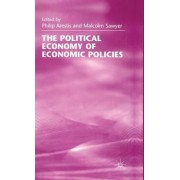 The Political Economy of Economic Policies by Philip Arestis