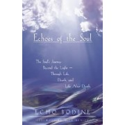 Echoes of the Soul by Echo Bodine