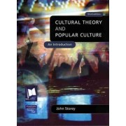 Cultural Theory & Popular Culture by John Storey