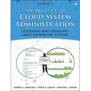 Practice of Cloud System Administration: Volume 2 by Strata R. Chalup
