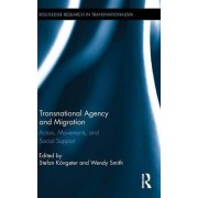 Transnational Agency and Migration by Stefan K