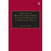 Advances in Household Economics, Consumer Behaviour and Economic Policy by Professor Tran van Hoa