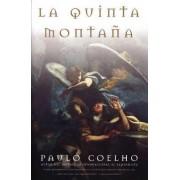 LA Quinta Montana by Paulo Coelho