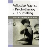 Reflective Practice in Psychotherapy and Counselling by Rudi Dallos