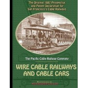 1887 Prospectus for San Francisco's Wire Cable Railways and Cable Cars by Pacific Cable Railway Company
