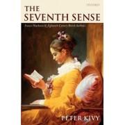 The Seventh Sense by Professor of Philosophy Peter Kivy