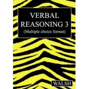 Verbal Reasoning 3: Bk. 3 by Mary Walsh