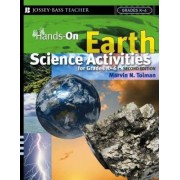 Hands-On Earth Science Activities for Grades K-6 by Marvin N. Tolman